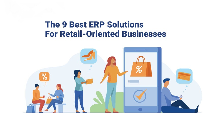 The 9 Best ERP Solutions for Retailers