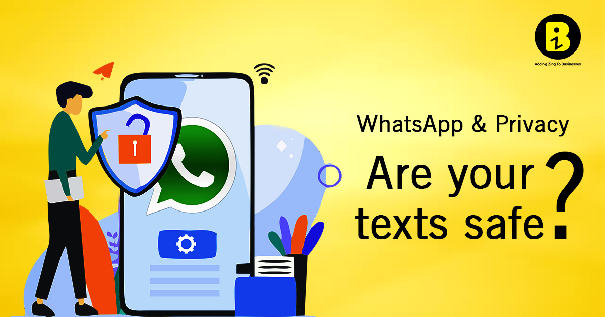 WhatsApp and Privacy – Are your texts safe?