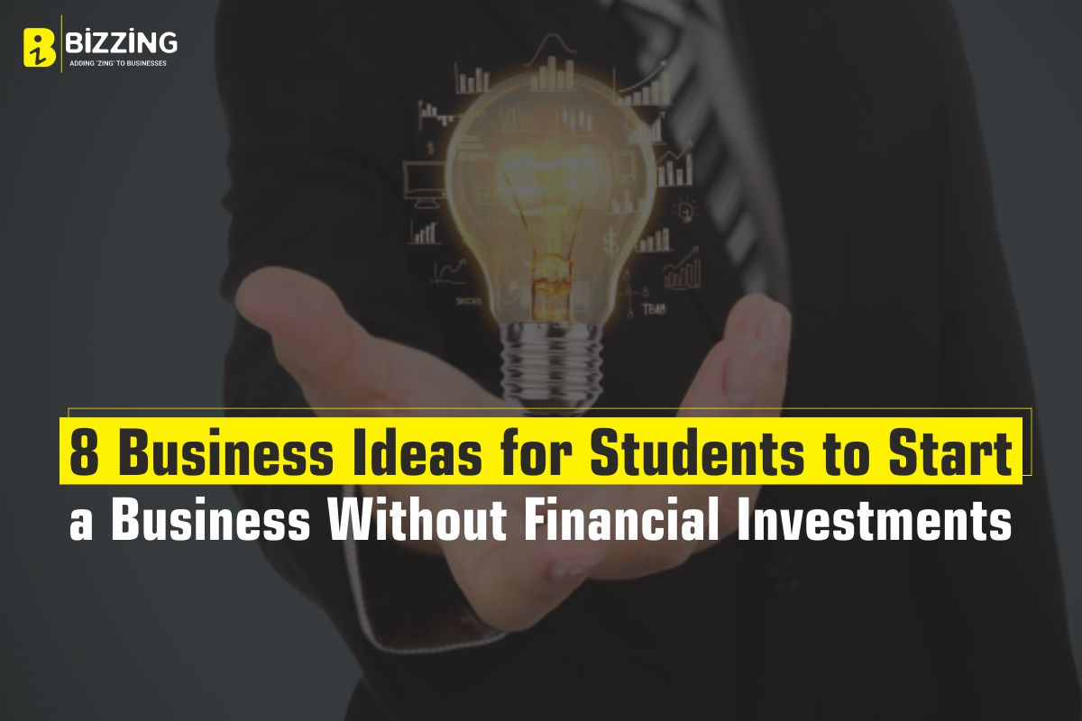 8 Business ideas for students to start a business without financial investment
